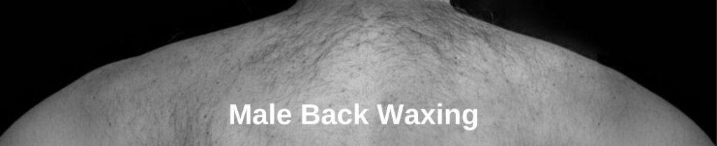 Skinic Blog Banner - Male Back Waxing